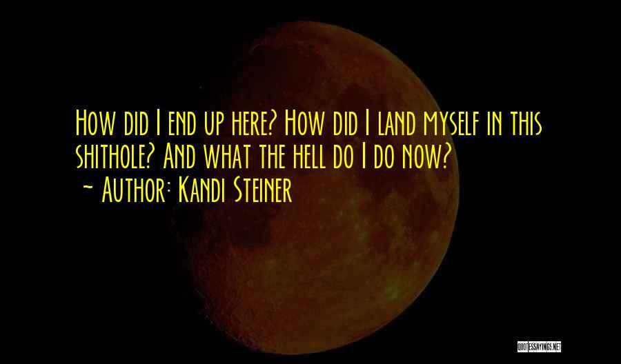 Kandi Steiner Quotes 800856
