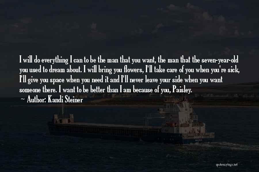 Kandi Steiner Quotes 837221
