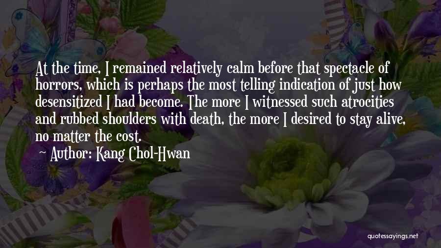 Kang Chol-Hwan Quotes 853957