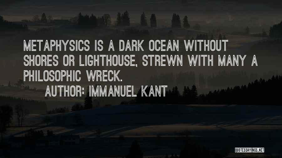 Kant Metaphysics Quotes By Immanuel Kant