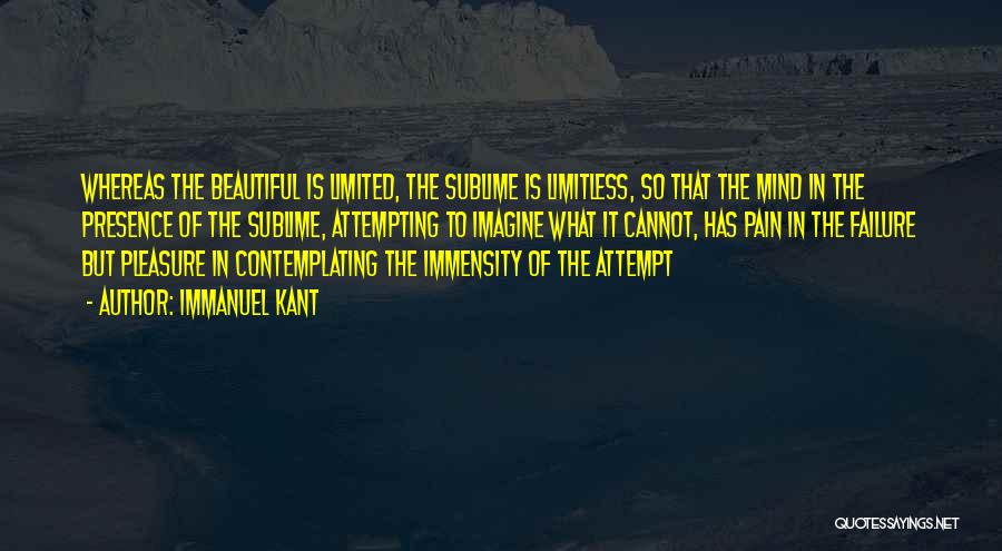Kant Sublime Quotes By Immanuel Kant