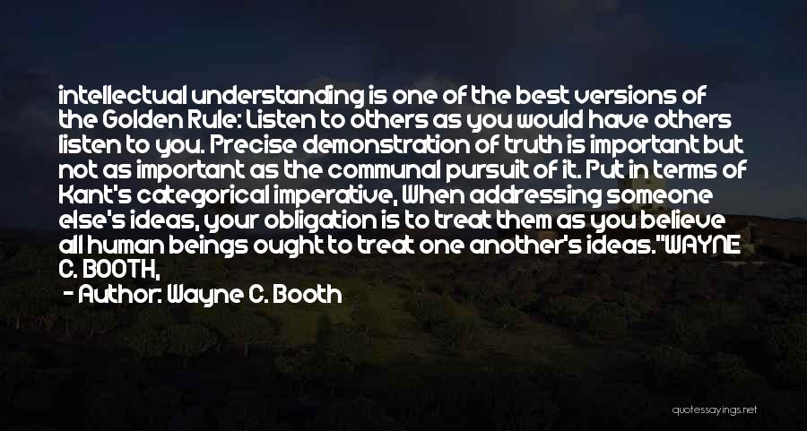 Kant's Categorical Imperative Quotes By Wayne C. Booth