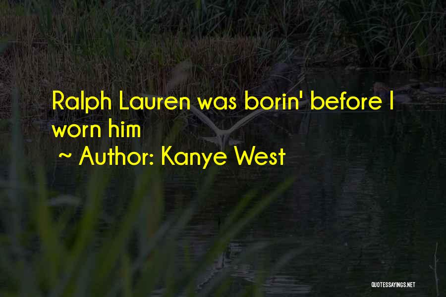 Kanye West Quotes 1225465