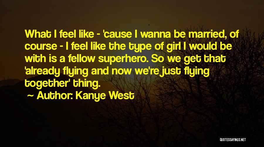 Kanye West Quotes 1252921