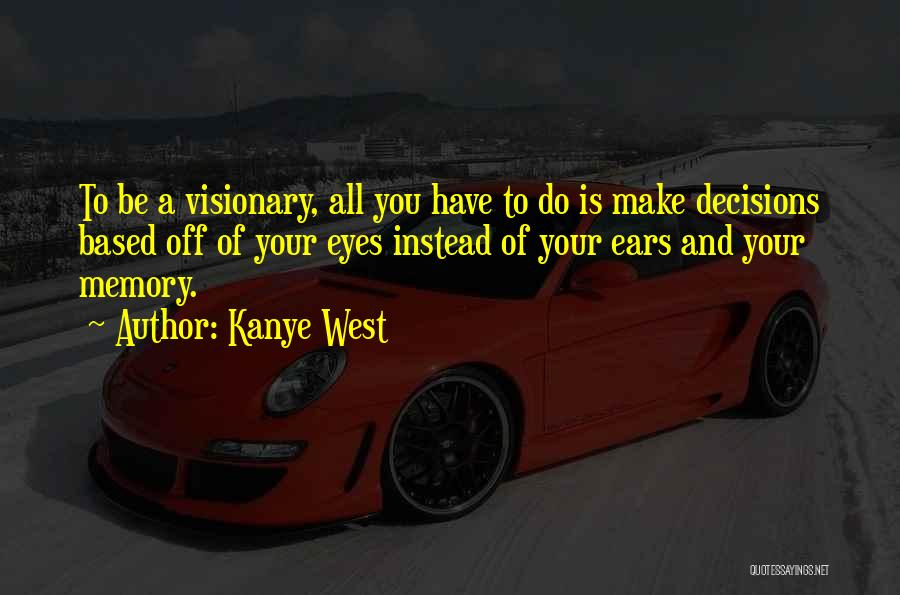 Kanye West Quotes 1400827