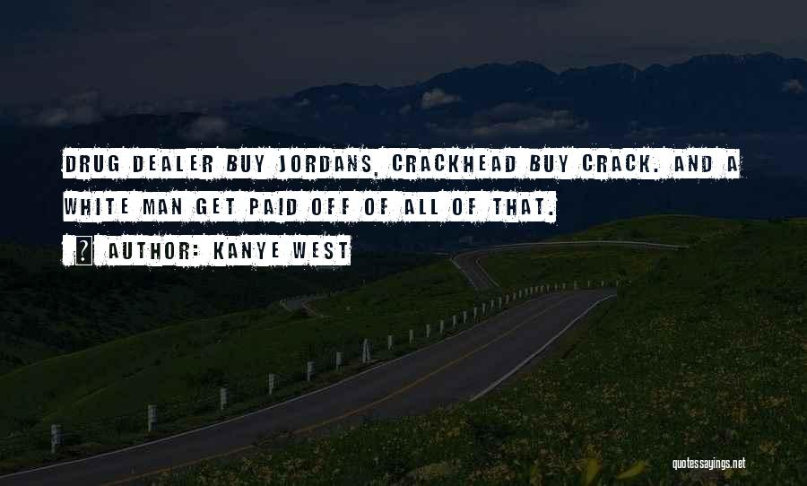 Kanye West Quotes 1667608