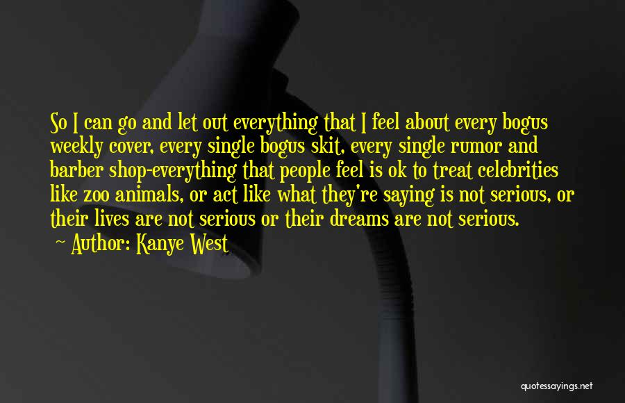 Kanye West Quotes 1699015