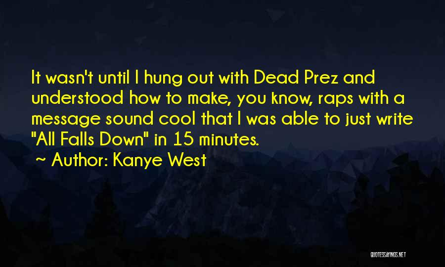 Kanye West Quotes 1781353