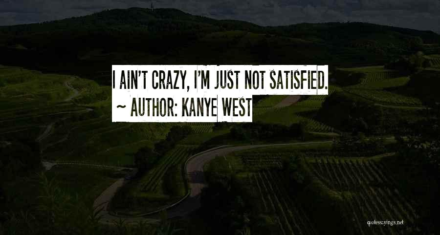 Kanye West Quotes 2056740