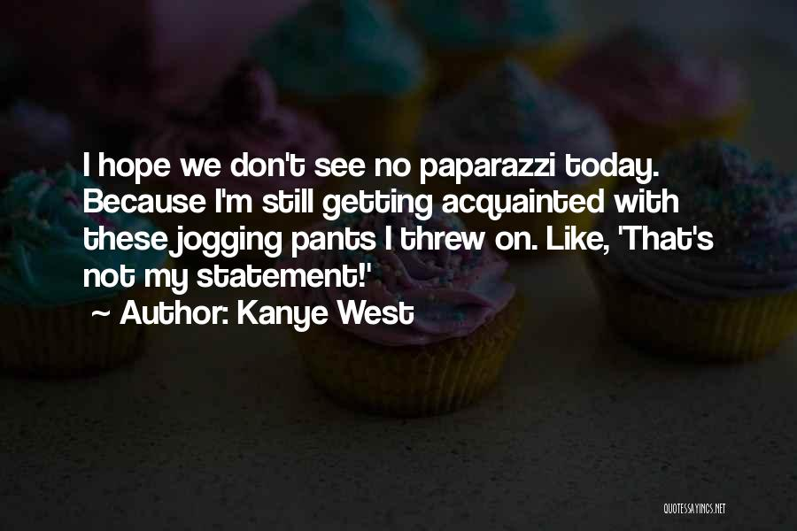 Kanye West Quotes 2189774