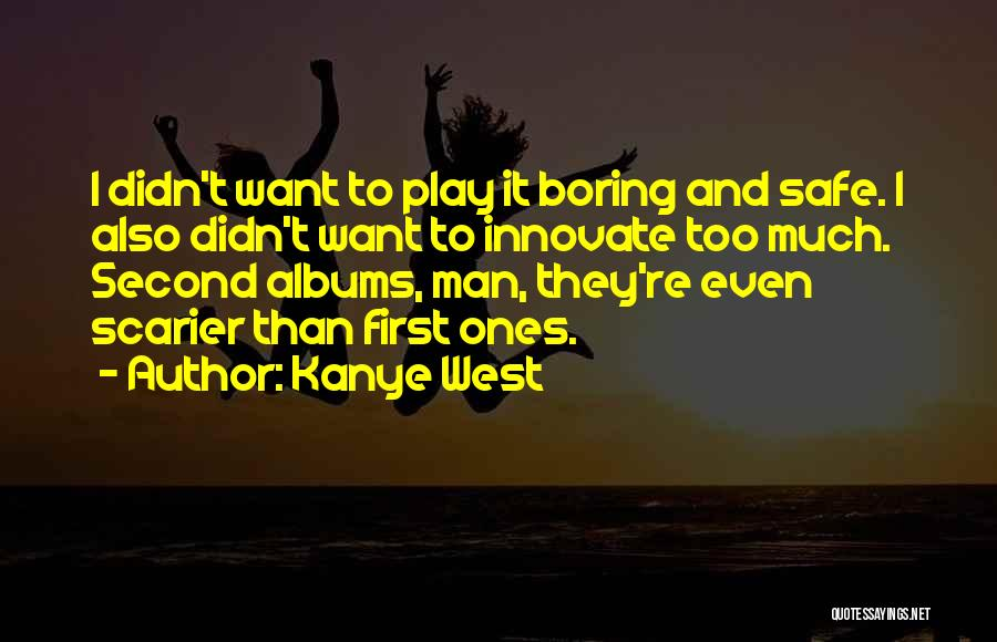 Kanye West Quotes 344739