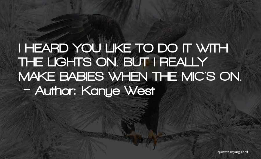 Kanye West Quotes 792622