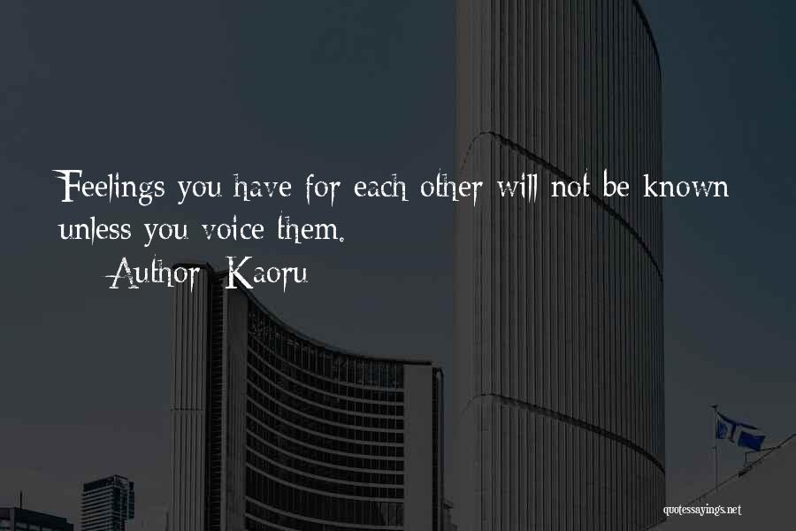 Kaoru Quotes 1091786