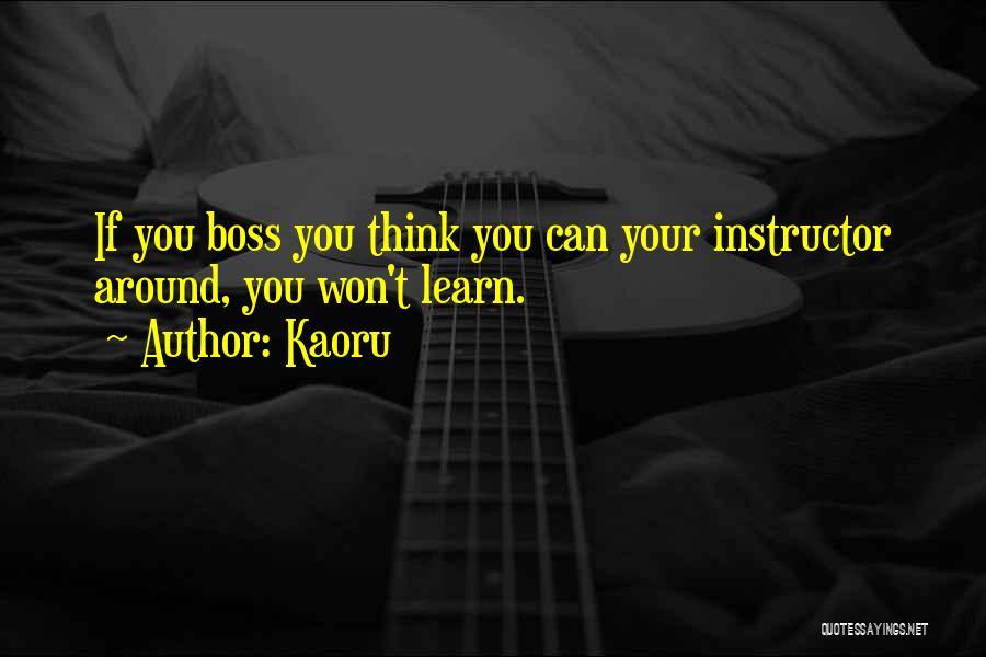 Kaoru Quotes 1523087