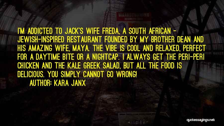 Kara Janx Quotes 1146379