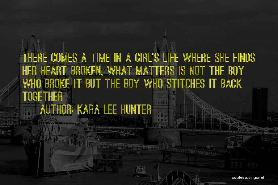 Kara Lee Hunter Quotes 993003
