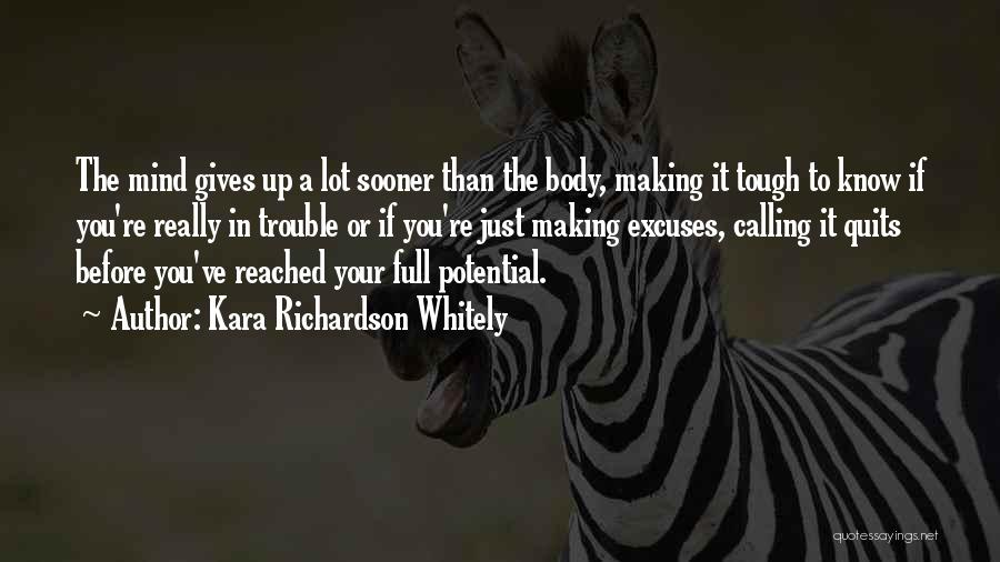 Kara Richardson Whitely Quotes 2089325