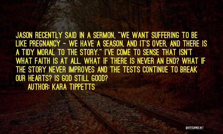 Kara Tippetts Quotes 486042