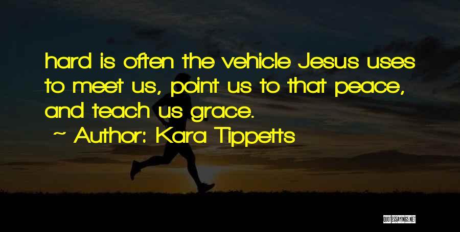 Kara Tippetts Quotes 495904