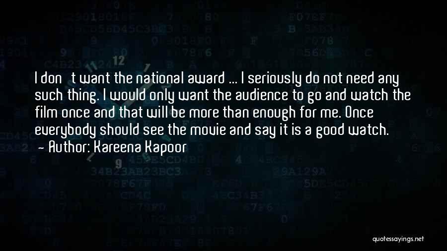 Kareena Kapoor Movie Quotes By Kareena Kapoor