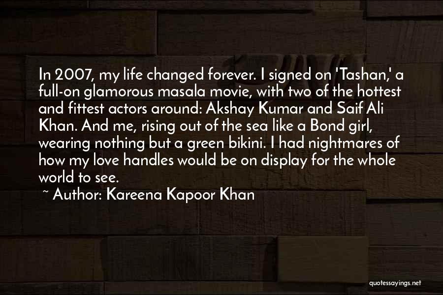 Kareena Kapoor Movie Quotes By Kareena Kapoor Khan