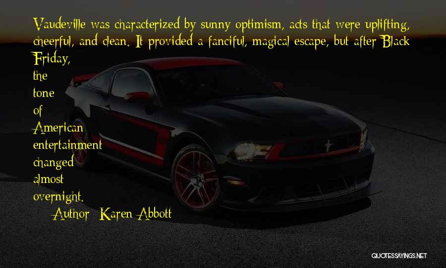Karen Abbott Quotes 1055612