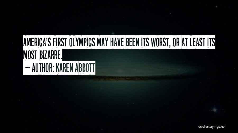 Karen Abbott Quotes 1248611