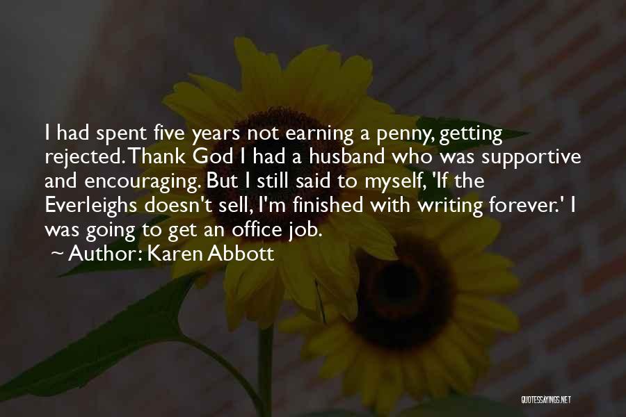 Karen Abbott Quotes 1256691