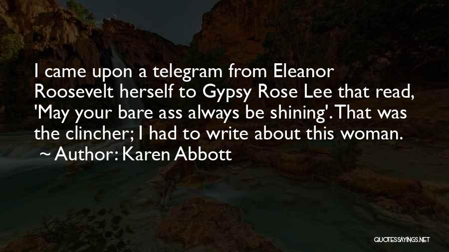 Karen Abbott Quotes 126345
