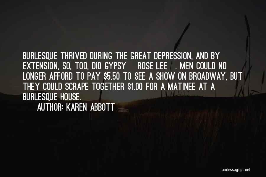 Karen Abbott Quotes 135975