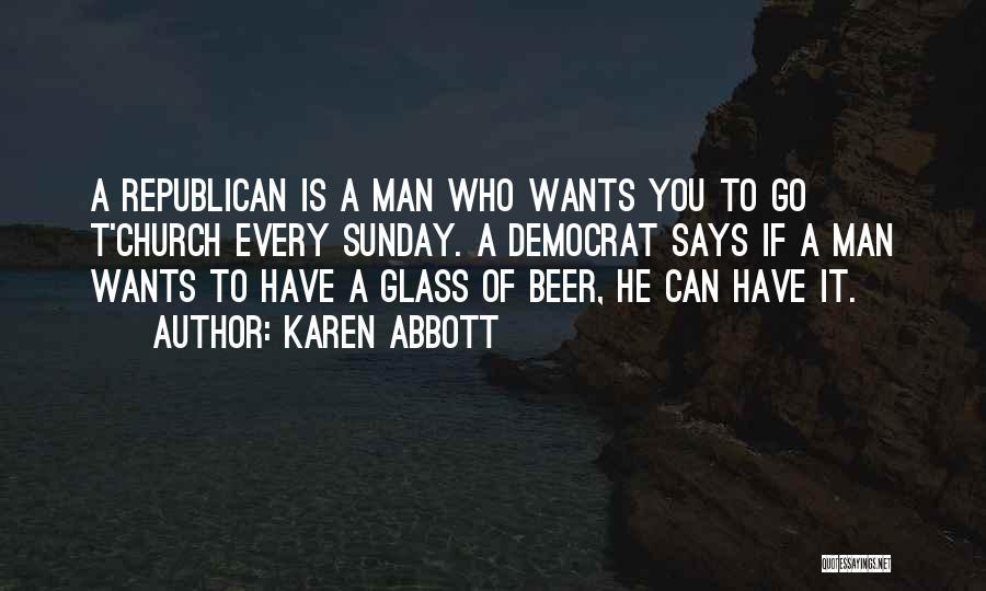 Karen Abbott Quotes 1508935