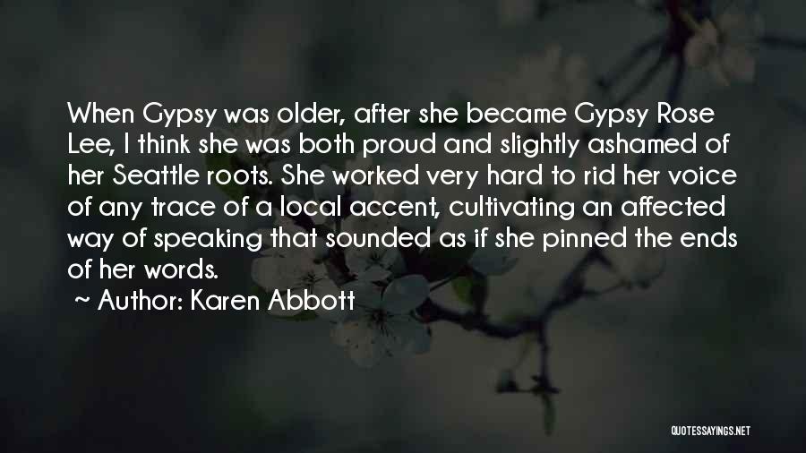 Karen Abbott Quotes 1581551