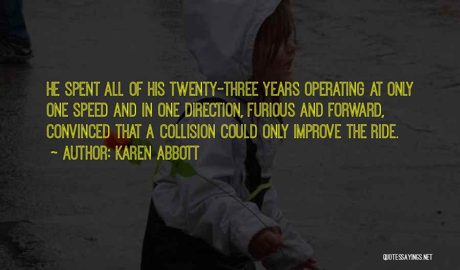 Karen Abbott Quotes 1627128