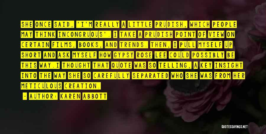 Karen Abbott Quotes 1656988