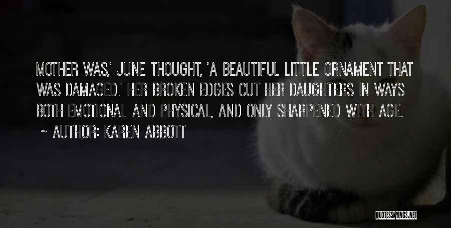 Karen Abbott Quotes 1912837