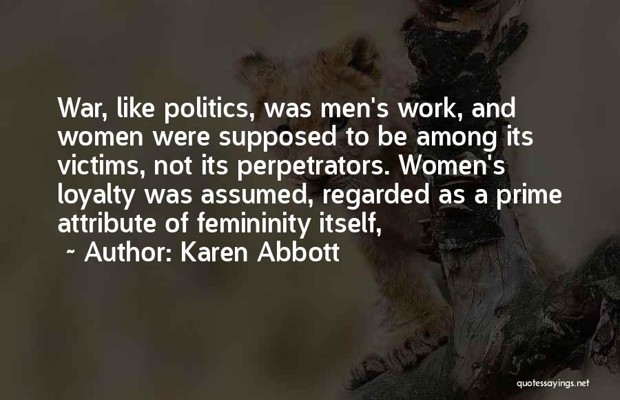 Karen Abbott Quotes 2052103