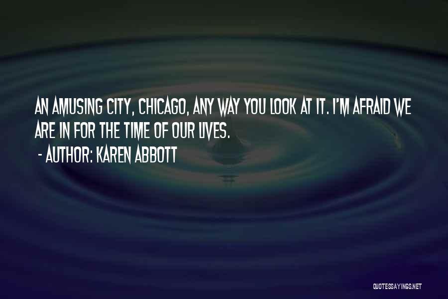 Karen Abbott Quotes 2147467