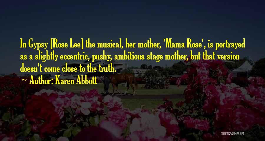 Karen Abbott Quotes 328990