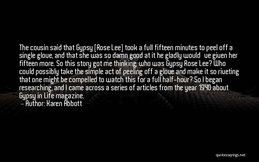 Karen Abbott Quotes 332155