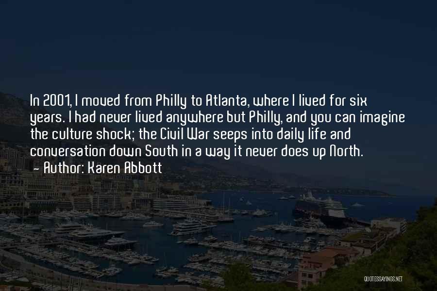 Karen Abbott Quotes 349393