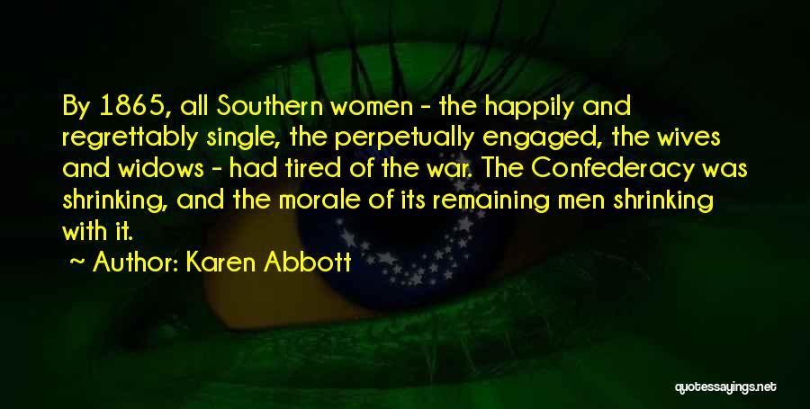 Karen Abbott Quotes 360252