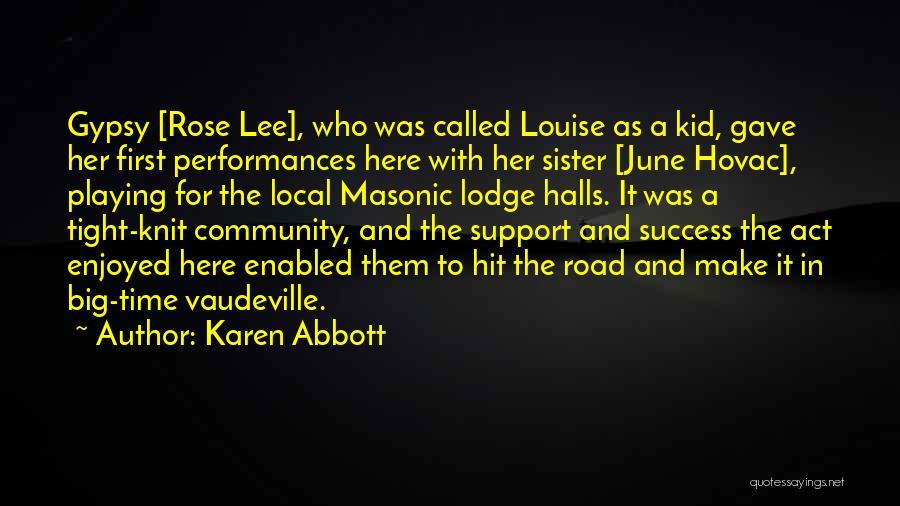 Karen Abbott Quotes 465296