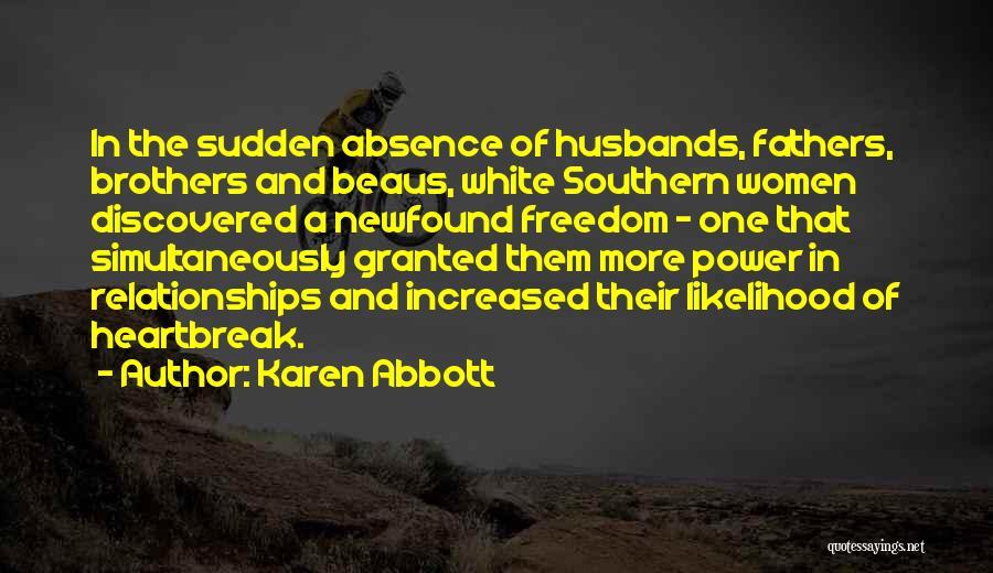 Karen Abbott Quotes 503448