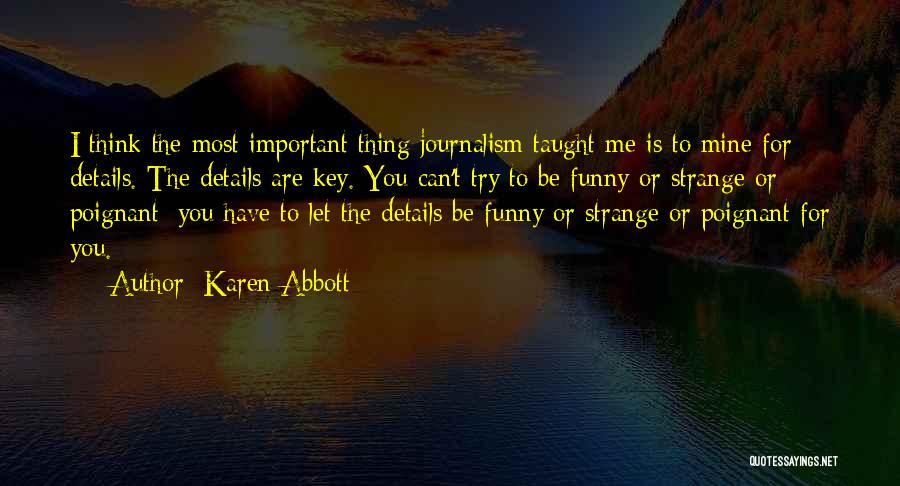 Karen Abbott Quotes 914690