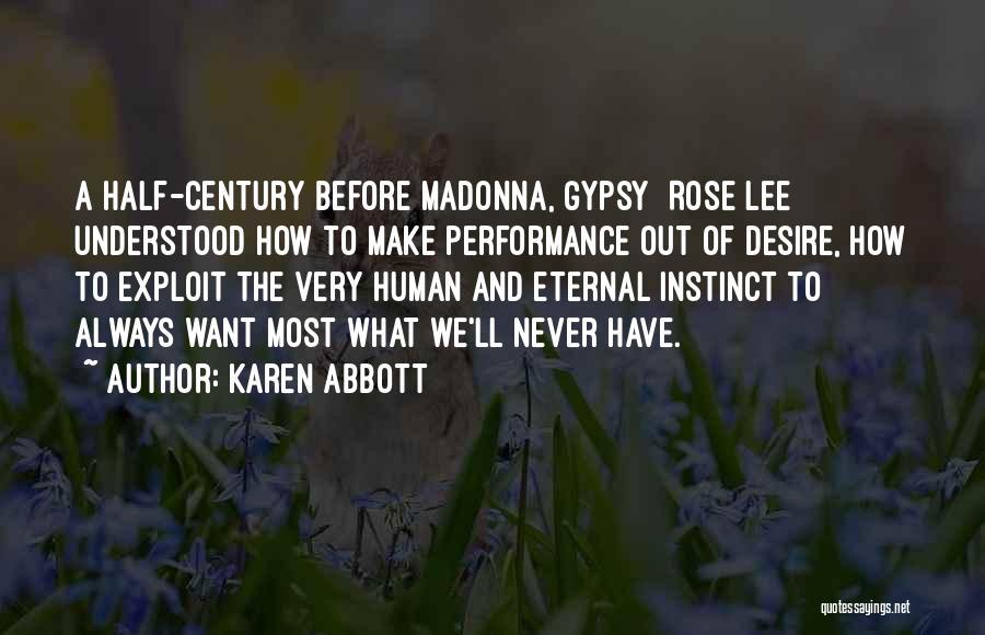 Karen Abbott Quotes 918703
