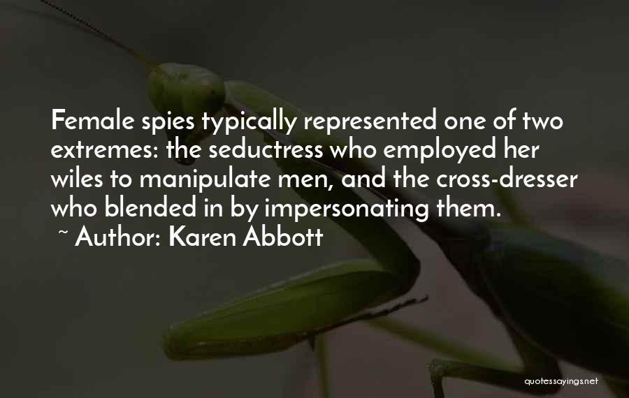 Karen Abbott Quotes 921363