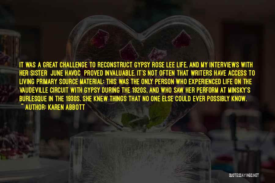 Karen Abbott Quotes 967900