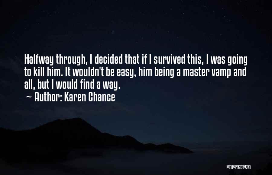 Karen Chance Quotes 1023843