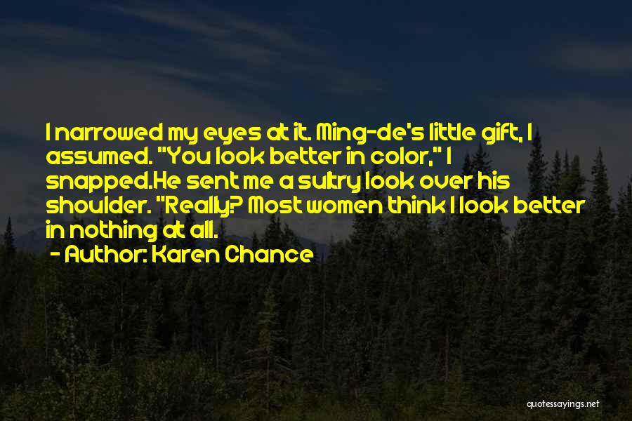 Karen Chance Quotes 1150430