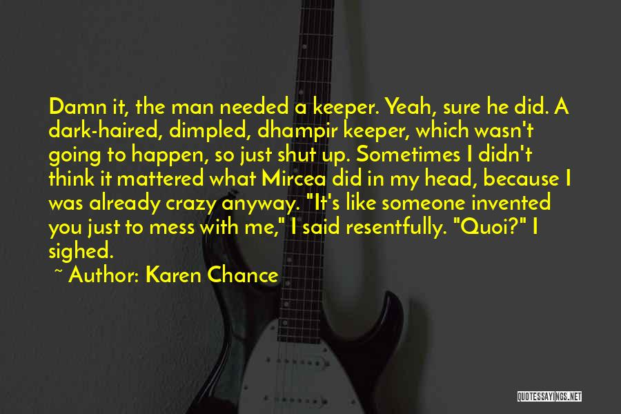 Karen Chance Quotes 1328994